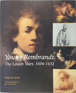 Young Rembrandt, The Leiden Years, 1606-1632