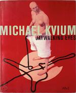 Jaywalking Eyes - Michael Kvium (ISBN 8788575934)