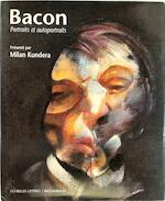 Bacon - Francis Bacon, Milan Kundera, France Borel (ISBN 9782251440842)