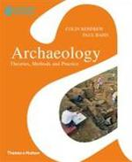 Archaeology : theories, methods and practice - Renfrew C (ISBN 9780500290217)