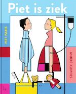 Piet is ziek - André Kuipers, Piet Paris (ISBN 9789024569434)
