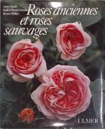 Roses anciennes et roses sauvages - Anny Jacob, Heidi Grimm (ISBN 9783800165254)