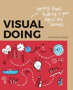 Visual Doing - Willemien Brand (ISBN 9789063694999)