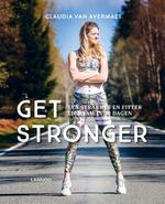 Get stronger - Claudia Van Avermaet (ISBN 9789401466455)