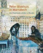 Peter Blokhuis in Marrakech - John Sillevis