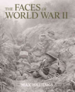 The Faces of World War II - Max Hastings (ISBN 9781844036264)