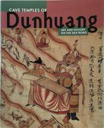 The Cave Temples of Dunhuang - Roderick Whitfield, Susan Whitfield, Neville Agnew (ISBN 9780712346979)