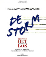 De storm - William Shakespeare, Alberto Klein Goldewijk, Het BosTheater (ISBN 9789461497475)