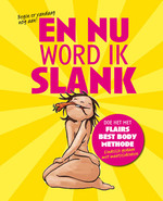 En nu word ik slank - Unknown (ISBN 9789020986747)