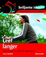 Leef langer - S. Brown (ISBN 9789027416704)