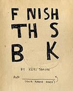 Finish This Book - Keri Smith (ISBN 9780399536892)