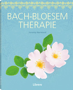 Bach-Bloesem Therapie - Jeremy Harwood (ISBN 9789089989338)