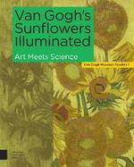 Van Gogh's Sunflowers Illuminated (ISBN 9789463725323)