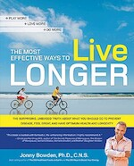The Most Effective Ways to Live Longer - Jonny Bowden (ISBN 9781592333400)