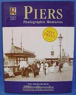 Piers - Photographic Memories