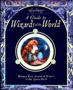 Guide to Wizards of the World - Amanda Wood, Anne Yvonne Gilbert (ISBN 9781840115727)