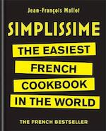 Simplissime : the easiest french cookbook in the world - jean-francois mallet (ISBN 9780600634225)