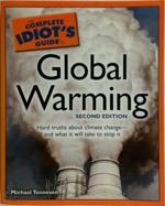 The Complete Idiot's Guide to Global Warming - Michael Tennesen (ISBN 9781592577170)