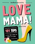 Love mama - Elsbeth Teeling (ISBN 9789079961740)