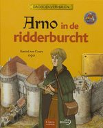 Arno in de ridderburcht / Kasteel van Coucy 1390 - Unknown (ISBN 9789059540323)