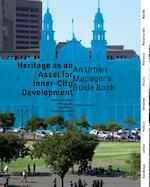 Heritage as an asset for inner city development - Jean-Paul Corten (ISBN 9789462081178)