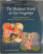 The Medieval World at Our Fingertips - Christopher de Hamel, Matthew J. Westerby (ISBN 9781909400887)