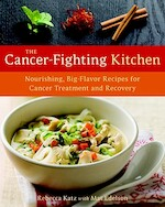 The Cancer-Fighting Kitchen - Rebecca Katz, Mat Edelson (ISBN 9781587613449)