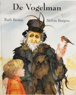 De vogelman - Melvin Burgess, Ruth Brown, Ineke Ris (ISBN 9789053414071)