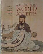 A History of World Societies - John P. McKay, Bennett D. Hill, John Buckler (ISBN 9780395472934)