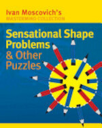 Sensational Shape Problems & Other Puzzles