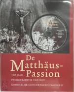 De Matthäus-Passion + CD