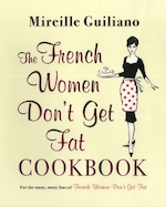 French women don't get fat cookbook - mireille guiliano (ISBN 9780857202215)