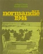Normandië 1944 - Robert Hunt, David Mason, J.A. Westerweel-ybema (ISBN 9789022839690)