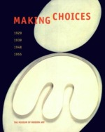 Making choices - Peter Galassi, Robert Storr, Anne Umland