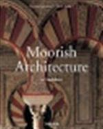 Moorish architecture in Andalusia - Marianne Barrucand, Achim Bednorz (ISBN 9783822821169)