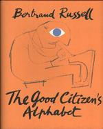 Good Citizen's Alphabet - Bertrand Russell (ISBN 9781849765305)