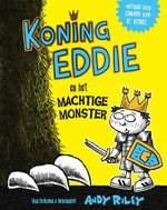 Koning Eddie en het machtige monster - Andy Riley (ISBN 9789000370153)