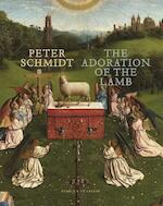 The Adoration of the Holy Lamb - Peter Schmidt (ISBN 9789056155858)