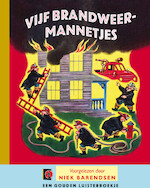Vijf brandweermannetjes - Margaret Wise Brown, Edith Thacher Hurd, Henny Vrienten (ISBN 9789047607458)