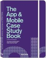 The App & Mobile Case Study Book - Unknown (ISBN 9783836528801)