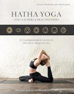 Hatha Yoga for teachers and practitioners