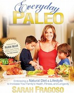 Everyday Paleo - Sarah Fragoso (ISBN 9780982565810)