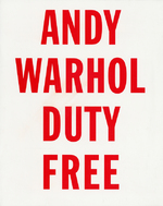 Andy Warhol – Duty Free