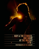 Iggy & the stooges : one night at the whisky 1970 - ed caraeff (ISBN 9781851498543)