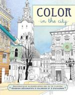 Color in the city (ISBN 9789044744880)
