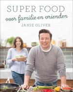 Jamie's family super food - Jamie Oliver (ISBN 9789021563466)
