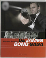 James bond saga - R. Rombout (ISBN 9789085530152)