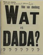 Wat is dada - Theo van Doesburg (ISBN 9789070630034)