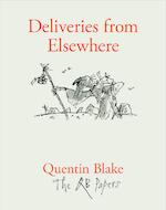 Deliveries from elsewhere - quentin blake (ISBN 9781913119164)
