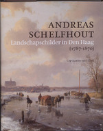 Andreas Schelfhout (1787-1870) - C. Quarles van Ufford, Cyp Quarles van Ufford (ISBN 9789059970663)